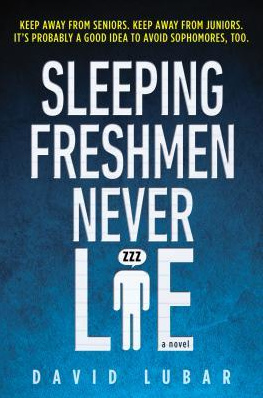 10+ quotes from Sleeping Freshmen Never Lie by David Lubar