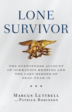 28+ quotes from Lone Survivor: The Eyewitness Account of ...